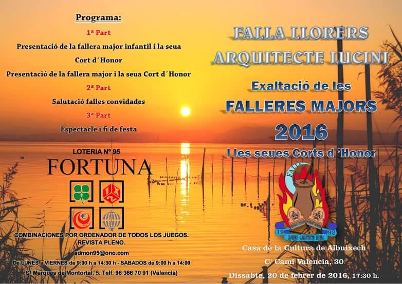 Exaltation Falleras Mayores of the Falla Llorers architect Lucini for the 2016 Fallas