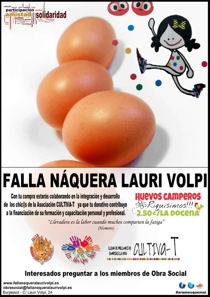 Camperos eggs in the Falla Naquera Lauri Volpi collaborating with active-T 1