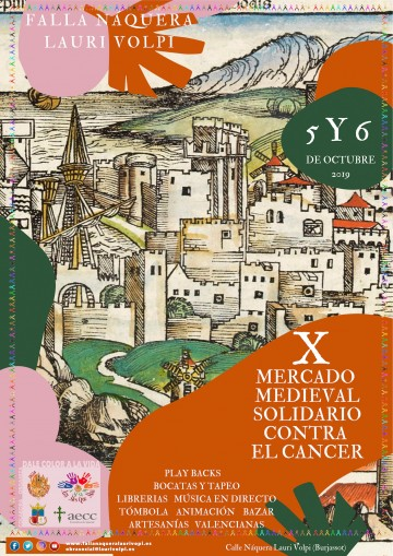 X Medieval Market Solidarity of the Falla Naquera Lauri Volpi in favor of the fight against Cancer